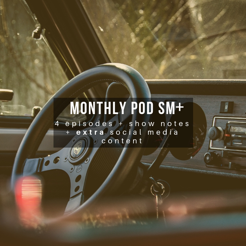 Monthly Pod Social Media+ (best value)