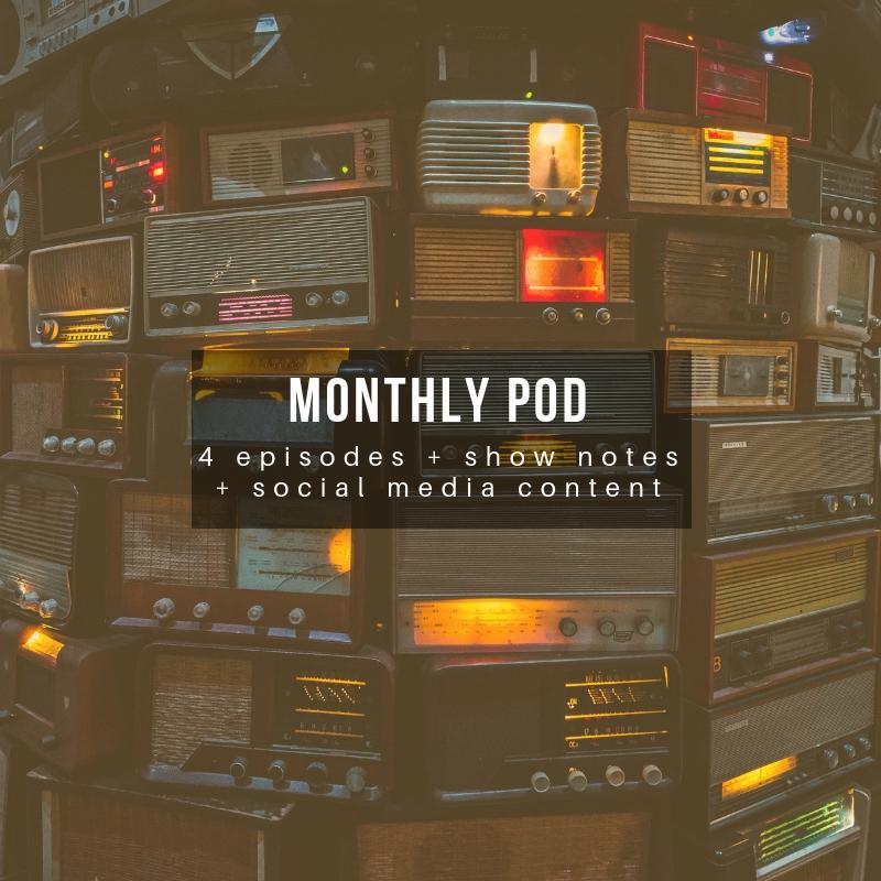Monthly Pod (popular)